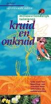 Milieuvriendelijk tuinieren  -   Kruid en onkruid