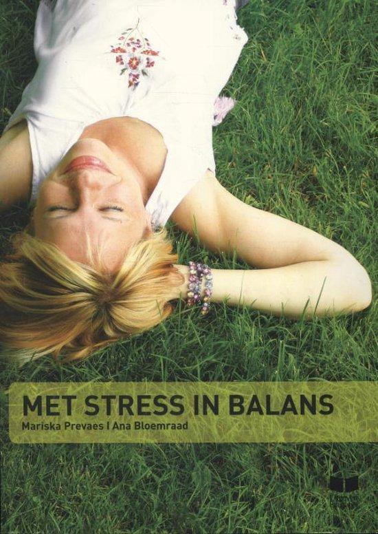 Met stress in balans