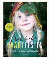 Boek cover Het hele jaar feesten van Lisa Wade (Hardcover)