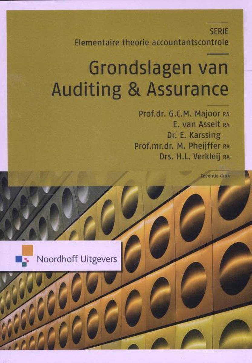 Grondslagen van auditing en assurance - E. van Asselt
