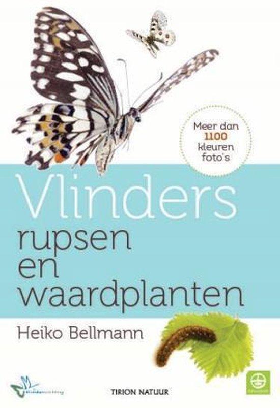 Boek cover Vlinders, rupsen en waardplanten van Heiko Bellmann (Paperback)