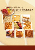 Opdrachtenboek assistent bakker