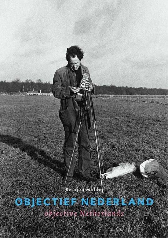 Objectief Nederland ; objective Netherlands