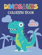 Dinosaur Coloring Book Kids Ages 8-12