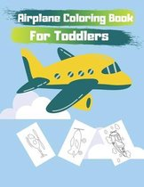 Airplane Coloring Book For Toddlers