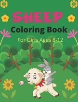 SHEEP Coloring Book For Girls Ages 8-12