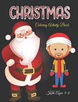 Christmas Coloring Activity Book Kids Ages 4-8