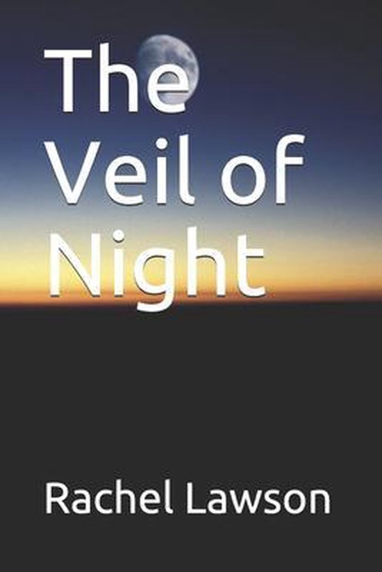 The Veil of Night