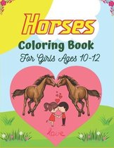 Horses Coloring Book For Girls Ages 10-12