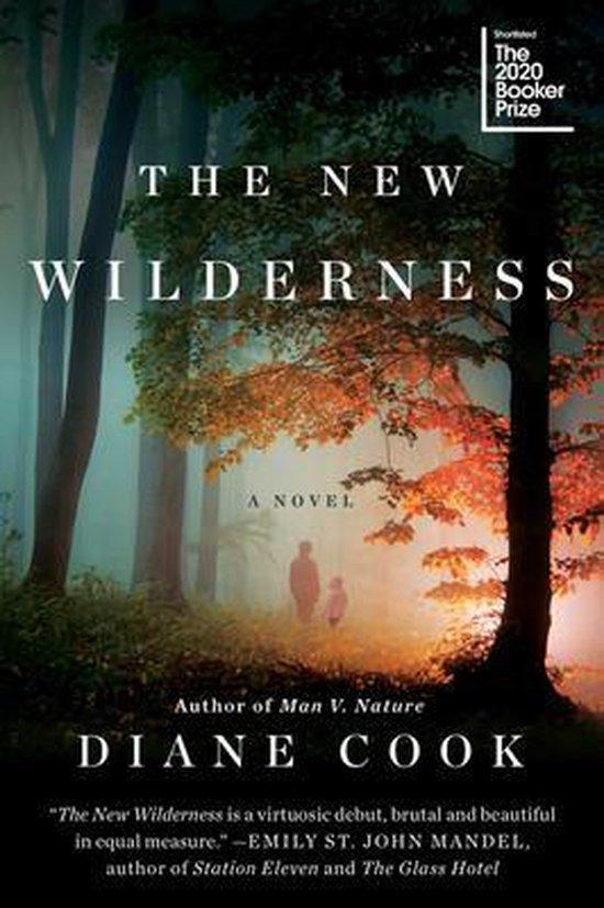 Boek cover The New Wilderness van Diane Cook (Paperback)