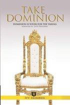 Take Dominion
