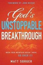 God's Unstoppable Breakthrough