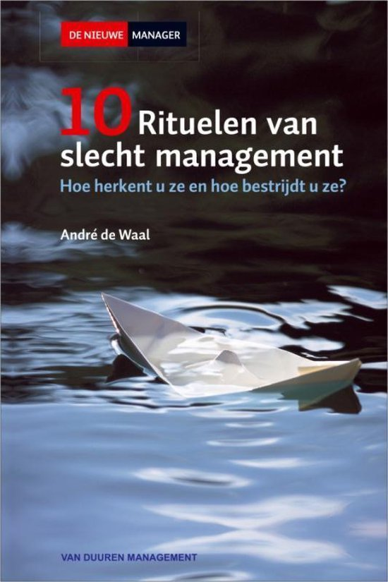Cover van het boek '10 Rituelen van slecht management (crisisproof)' van André de Waal