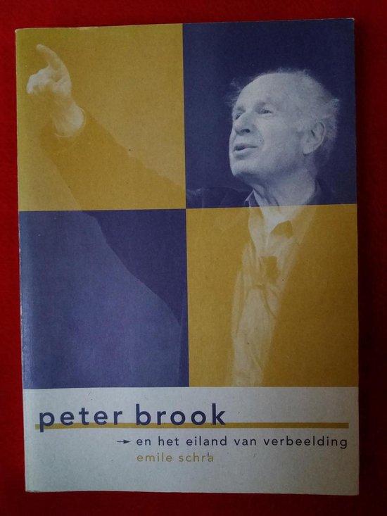 Peter brook, eiland vd verbeelding