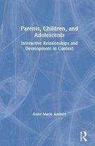 Omslag Parents, Children, and Adolescents