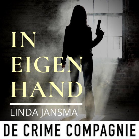 Boek cover In eigen hand van Linda Jansma (Onbekend)