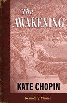 Boek cover The Awakening (Annotated Keynote Classics) van Kate Chopin
