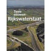 Twee eeuwen Rijkswaterstaat 1798-1998