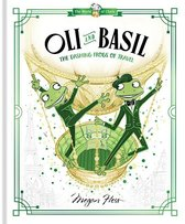 Oli and Basil: The Dashing Frogs of Travel: World of Claris