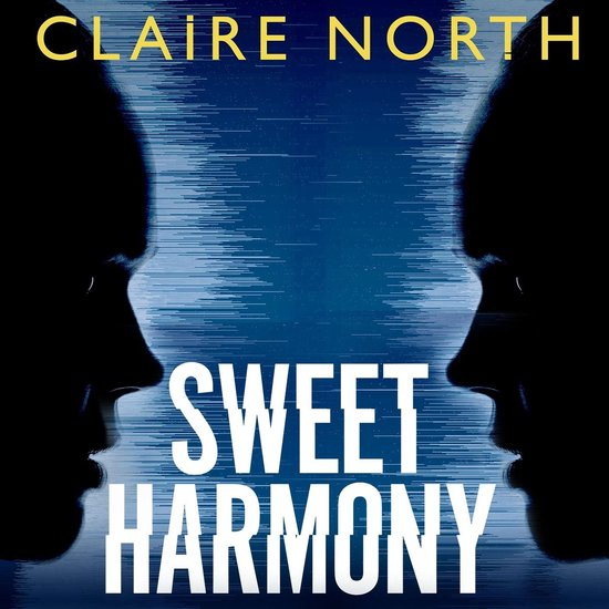 Boek cover Sweet Harmony van Claire North (Onbekend)
