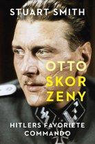 Boek cover Otto Skorzeny van Stuart Smith (Onbekend)