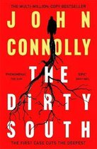 Omslag The Dirty South: Witness the becoming of Charlie Parker.  A Charlie Parker Thriller