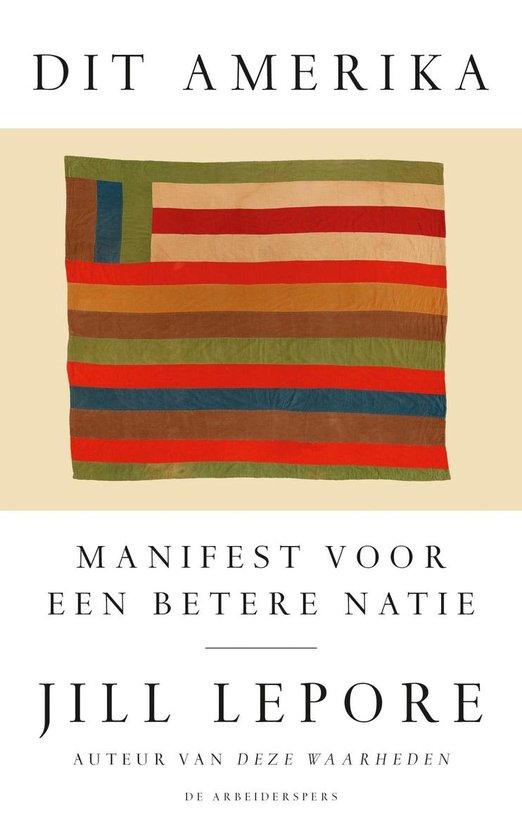 Boek cover Dit Amerika van Jill Lepore (Hardcover)