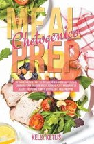Meal Prep Chetogenico: Dieta Chetogenica