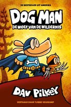 Dog Man – De woef van de wildernis