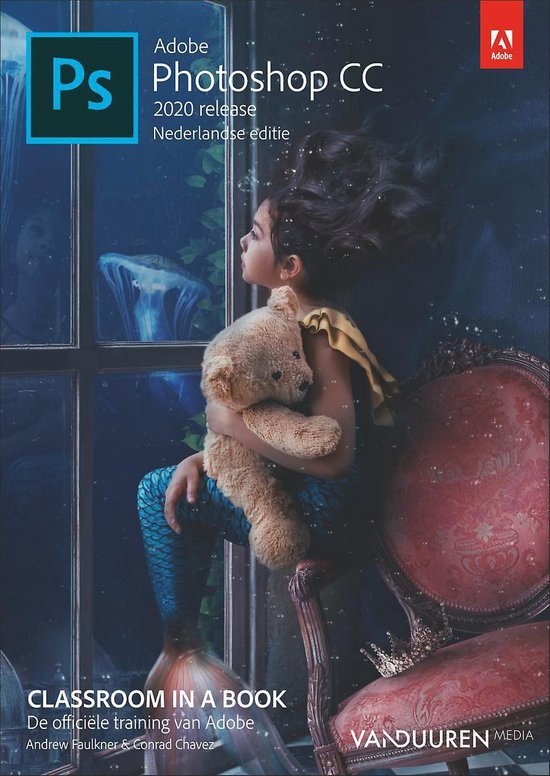 Boek cover Classroom in a Book  -   Adobe Photoshop 2020 van Andrew Faulkner (Paperback)