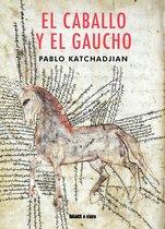 Boek cover El caballo y el gaucho van Pablo Katchadjian