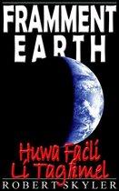 Framment Earth - Huwa Faċli Li Tagħmel