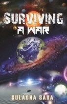 SURVIVING Trilogy: A WAR
