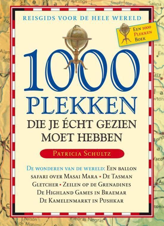 Cover van het boek '1000 plekken die je echt gezien moet hebben + Leeslint' van Patricia Schultz