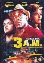 Speelfilm - Three A.M.