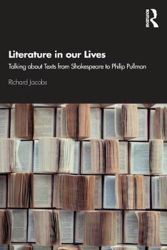 Boek cover Literature in our Lives van Richard Jacobs (Paperback)