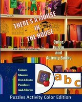 A Mouse In The House Puzzle Activity Color Edition