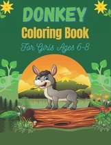 DONKEY Coloring Book For Girls Ages 6-8