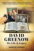 David Greenow his life and legacy