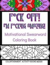 F*ck Off! I'm F*cking Amazing!