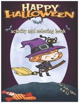 Happy Halloween Activity and Coloring Book for Kids Ages 4-8-12