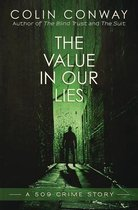 The Value in Our Lies