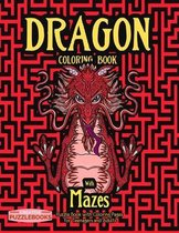 Dragons Coloring Book with Mazes