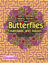 Hearts, Flowers and Butterflies Mandalas and Mazes