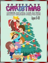 Christmas Activity Coloring Book For Kids Ages 6-10