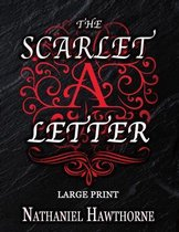 The Scarlet Letter - Large Print