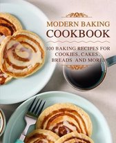 Modern Baking Cookbook