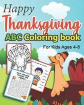 Happy Thanksgiving ABC Coloring book For Kids Ages 4-8