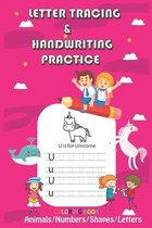 Letter Tracing & Handwriting Practice: Trace Letters and Numbers Workbook of the Alphabet and Sight Words, coloring book