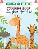 GIRAFFE Coloring Book For Girls Ages 8-12